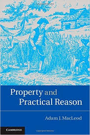 Property and Practical Reason